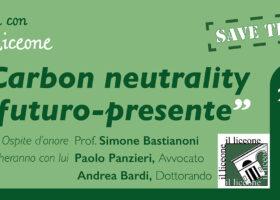 """""""Carbon Neutrality e Presente-Futuro"""": la registrazione dell'incontro di febbraio"""